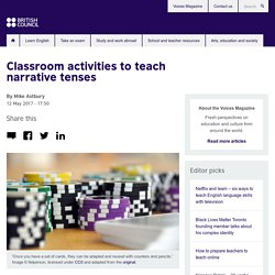 Classroom activities to teach narrative tenses