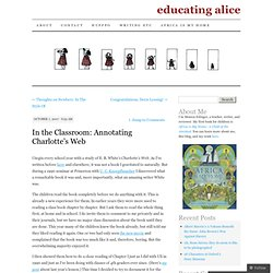 In the Classroom: Annotating Charlotte's Web | educating alice