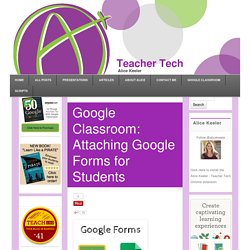 Attaching Google Forms for Students