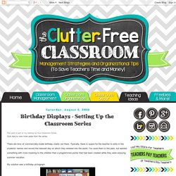 Birthday Displays - Setting Up the Classroom Series