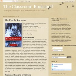 The Classroom Bookshelf: The Family Romanov