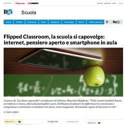 Flipped Classroom, la scuola si capovolge: internet, pensiero aperto e smartphone in aula