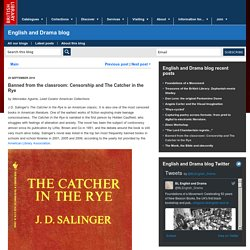 Banned from the classroom: Censorship and The Catcher in the Rye - English and Drama blog