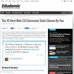The 35 Best Web 2.0 Classroom Tools Chosen By You