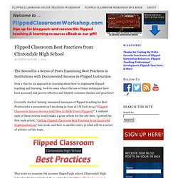 Flipped Classroom Best Practices from Clintondale High School