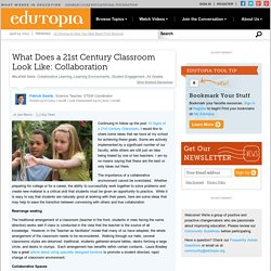 What Does a 21st Century Classroom Look Like: Collaboration