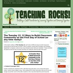The Tuesday 12: 12 Ways to Build Classroom Community on the First Day of School (or any time really)! - Teaching Rocks!
