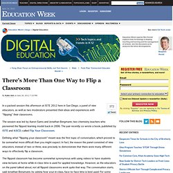 There's More Than One Way to Flip a Classroom - Digital Education