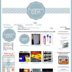Classroom DIY: The Projects!