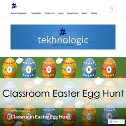 Classroom Easter Egg Hunt – tekhnologic