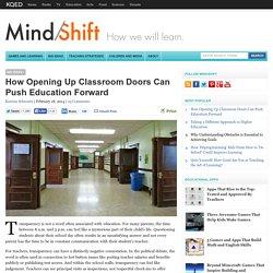 How Opening Up Classroom Doors Can Push Education Forward