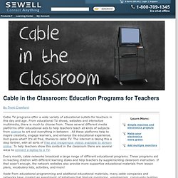 Cable in the Classroom: Educational Programs for Teachers