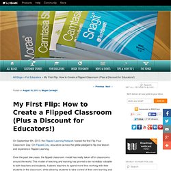 My First Flip: How to Create a Flipped Classroom (Plus a Discount for Educators!)TechSmith Blogs