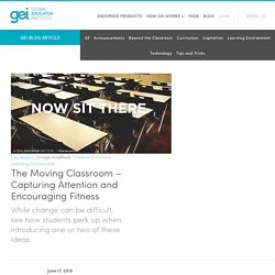 The Moving Classroom – Capturing Attention and Encouraging Fitness