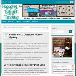 How to Host a Classroom Murder Mystery – Engaging and Effective Teaching
