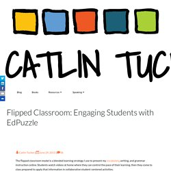 Flipped Classroom: Engaging Students with EdPuzzle