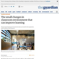 The small changes in classroom environment that can improve learning