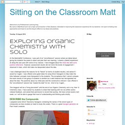 Sitting on the Classroom Matt: Exploring Organic Chemistry with SOLO