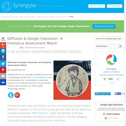 EDPuzzle & Google Classroom: A Formative Assessment Match