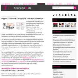 Flipped Classroom: Online-Tools statt Frontalunterricht
