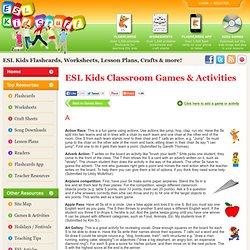 ESL Kids Classroom Games & Activites