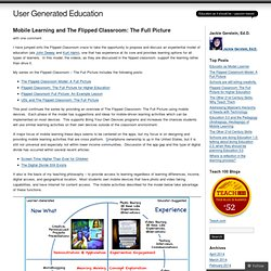 Mobile Learning and The Flipped Classroom: The Full Picture
