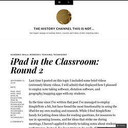 iPad in the Classroom: Round 2 | The History Channel This Is Not…
