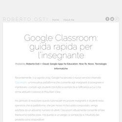 Google Classroom: guida rapida per l'insegnante