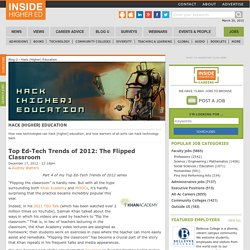 Top Ed-Tech Trends of 2012: The Flipped Classroom