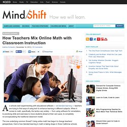 How Teachers Mix Online Math with Classroom Instruction