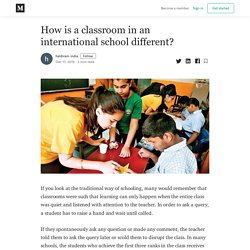 How is a classroom in an international school different?