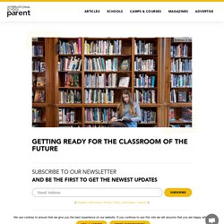 Getting ready for the classroom of the future