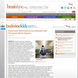 Classroom Interventions for Students with Traumatic Brain Injuries