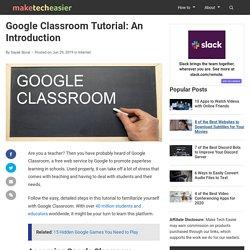 Google Classroom Tutorial: An Introduction