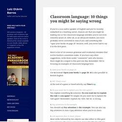 Classroom language for teachers: common mistakes - Luiz Otávio