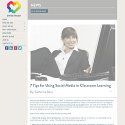 7 Tips for Using Social Media in Classroom Learning