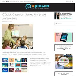 10 Quick Classroom Games to improve Literacy Skills — Edgalaxy: Cool Stuff for Nerdy teachers