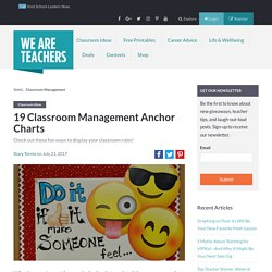 19 Classroom Management Anchor Charts