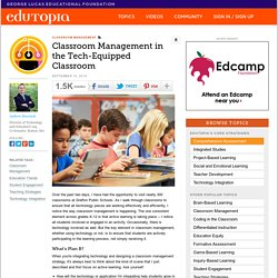 Classroom Management in the Tech-Equipped Classroom