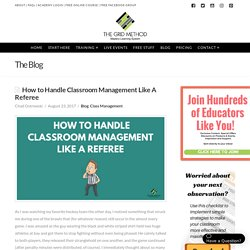 How to Handle Classroom Management Like A Referee