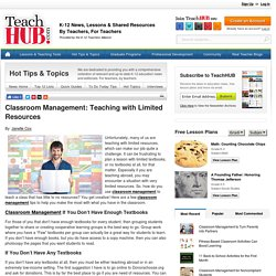 Classroom Management: Teaching with Limited Resources