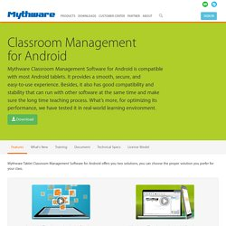 Tablet Classroom Management Software for Android - Mythware