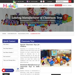 Searching For The Classroom Toys Manufacturers ?