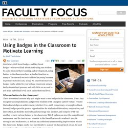 Using Badges in the Classroom to Motivate Learning