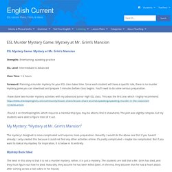Classroom Murder Mystery Game: Mystery at Mr. Grim's Mansion (ESL/EFL)