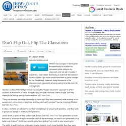 Don't Flip Out, Flip The Classroom