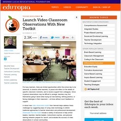 Launch Video Classroom Observations With New Toolkit