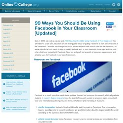 100 Ways to Use Facebook in the Classroom — OnlineCollege.org