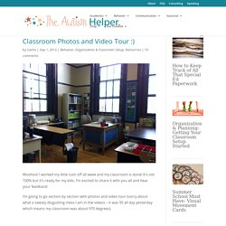 Classroom Photos and Video Tour :) - The Autism Helper