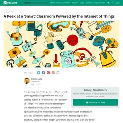 A Peek at a 'Smart' Classroom Powered by the Internet of Things